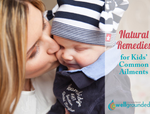 Natural Remedies for (Kids') Common Ailments