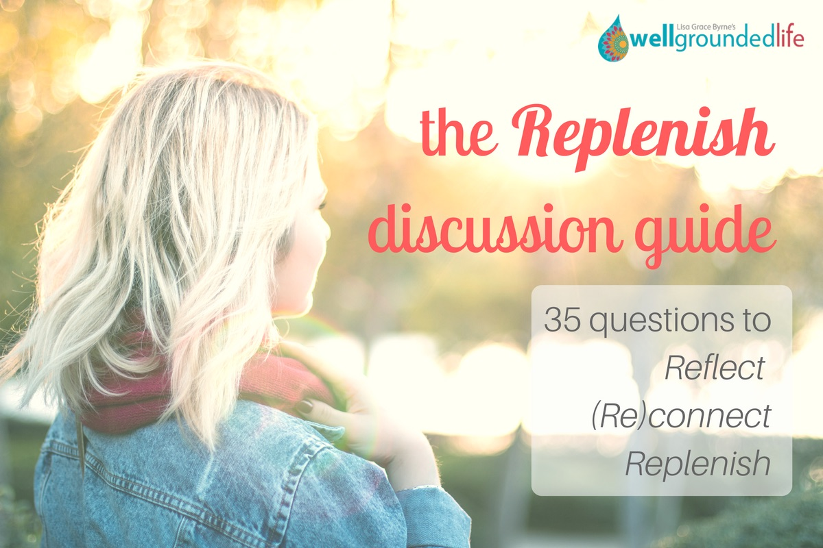 35 Questions to Reflect, (Re)connect and Replenish